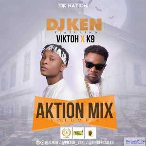 Dj Ken - Aktion Mix Vol.4 Ft. Viktoh & K9